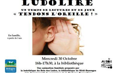 """Ludolire """"tendons l'oreille"""""""